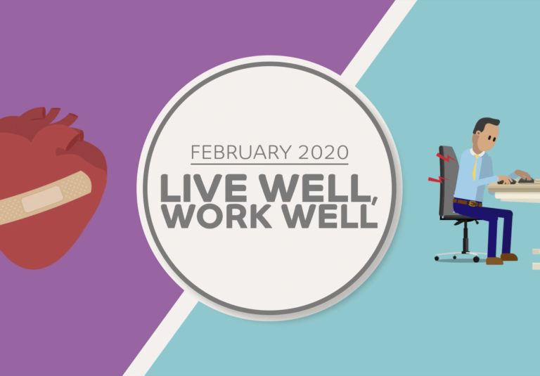 Live Well, Work Well video for February 2020